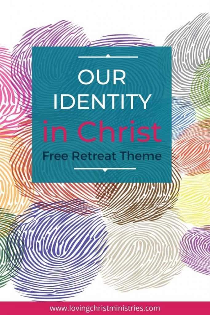 image of colorful fingerprints and title text overlay - Our Identity in Christ Christian Women's Retreat Theme