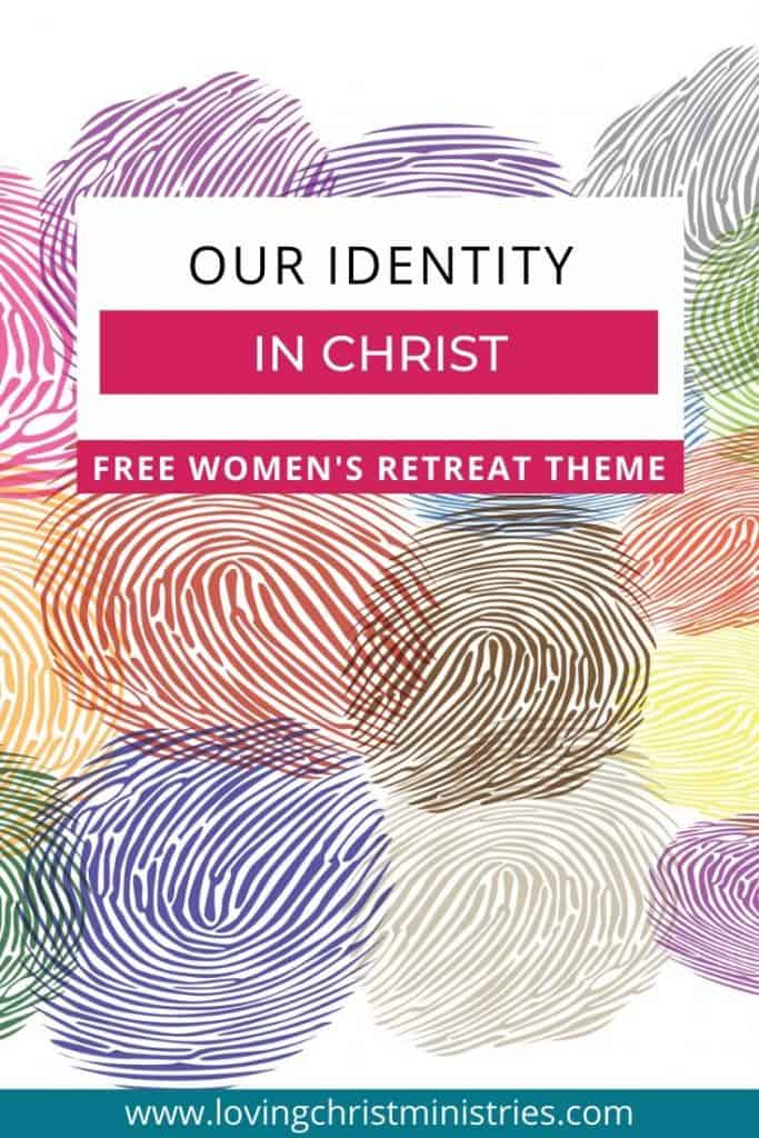 image of colorful fingerprints with title text overlay - Our Identity in Christ Free Women's Retreat Theme