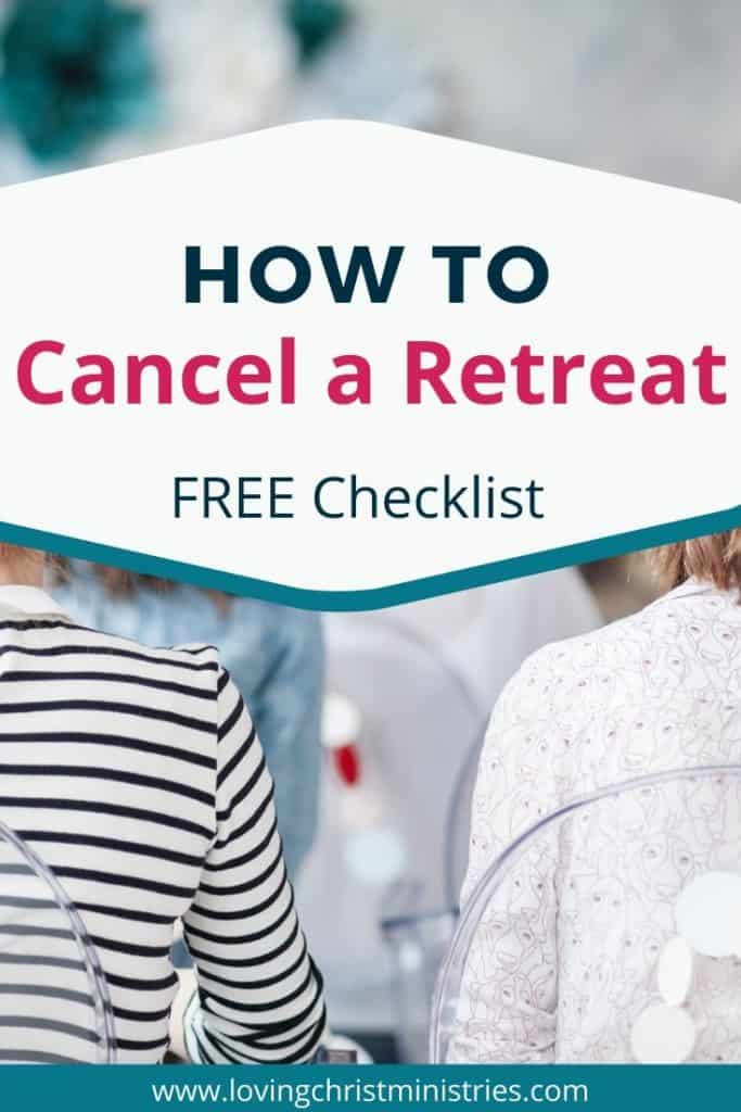image of women looking to the distance with title text overlay - How to Cancel a Retreat