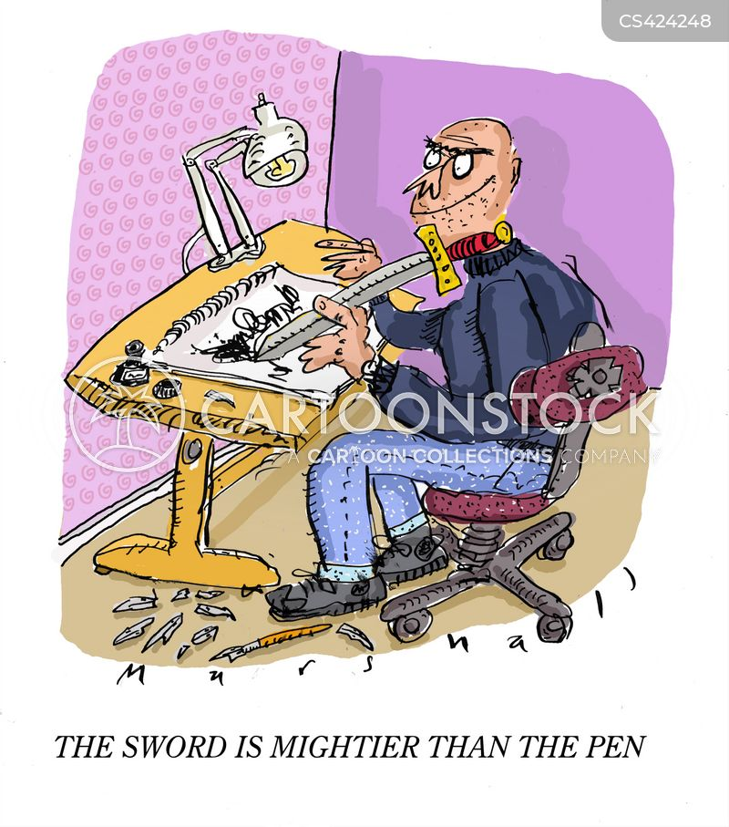 the pen is mightier The pen will always be mightier than the sword: i believe that the pen is stronger words are as strong as actions if someone hurts you with actions, the pain will go away.