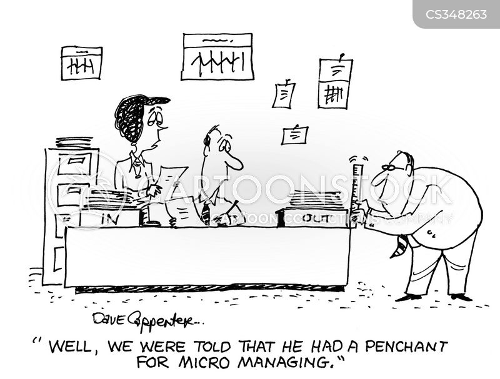 micro managing cartoon
