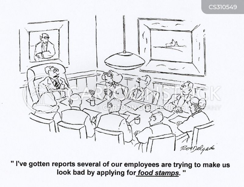 Food stamps cartoons and comics funny pictures from cartoonstock ive gotten reports several of our employees are trying to make us look bad by applying for food stamps ccuart Choice Image