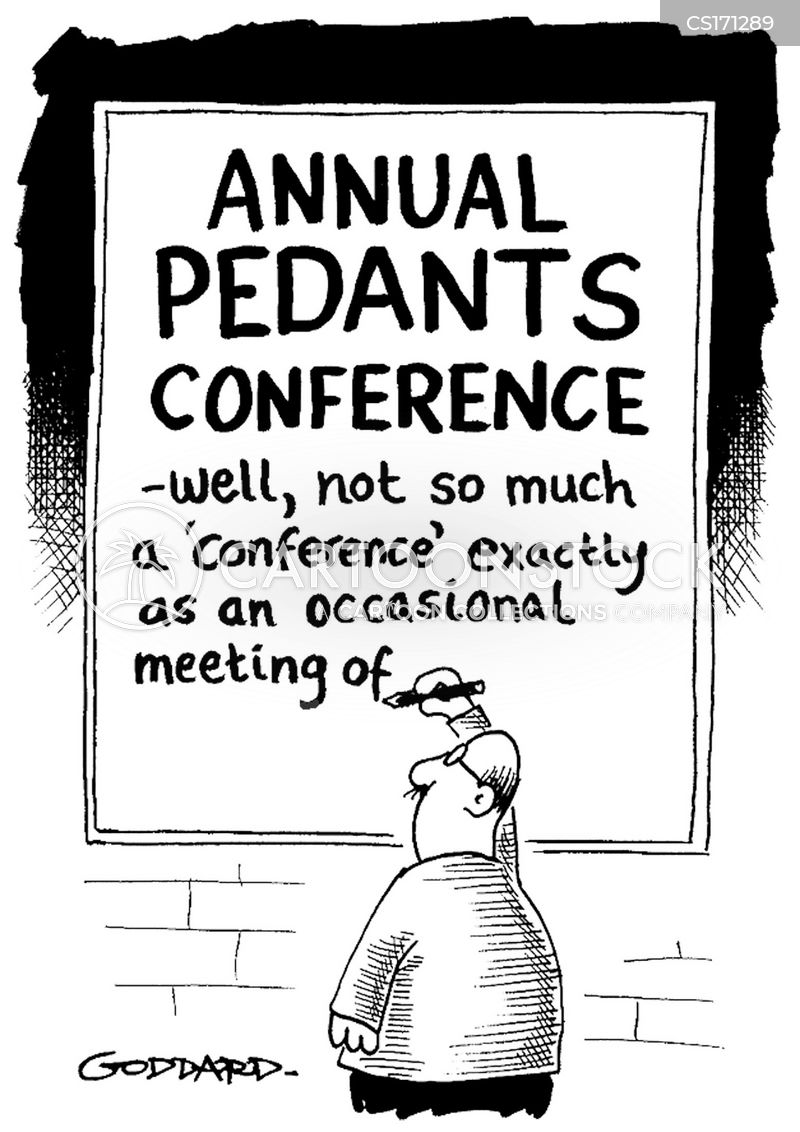 Pedantic Cartoons And Comics Funny Pictures From Cartoonstock