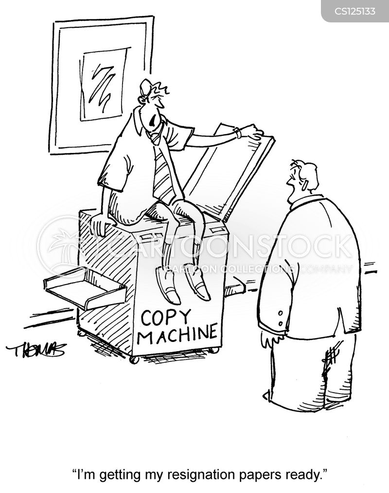 Copy machines cartoons and comics funny pictures from cartoonstock im getting my resignation papers ready spiritdancerdesigns Gallery