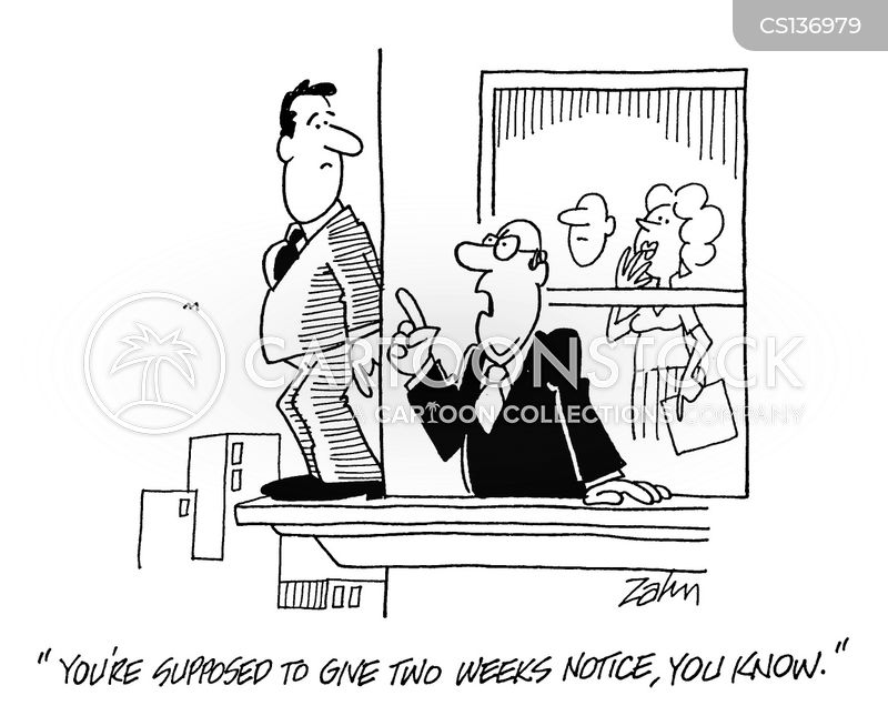 Two Weeks Notice Cartoons And Comics Funny Pictures From Cartoonstock