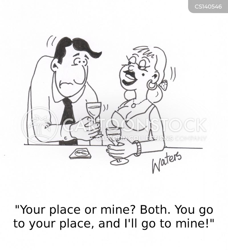 your place or mine cartoon