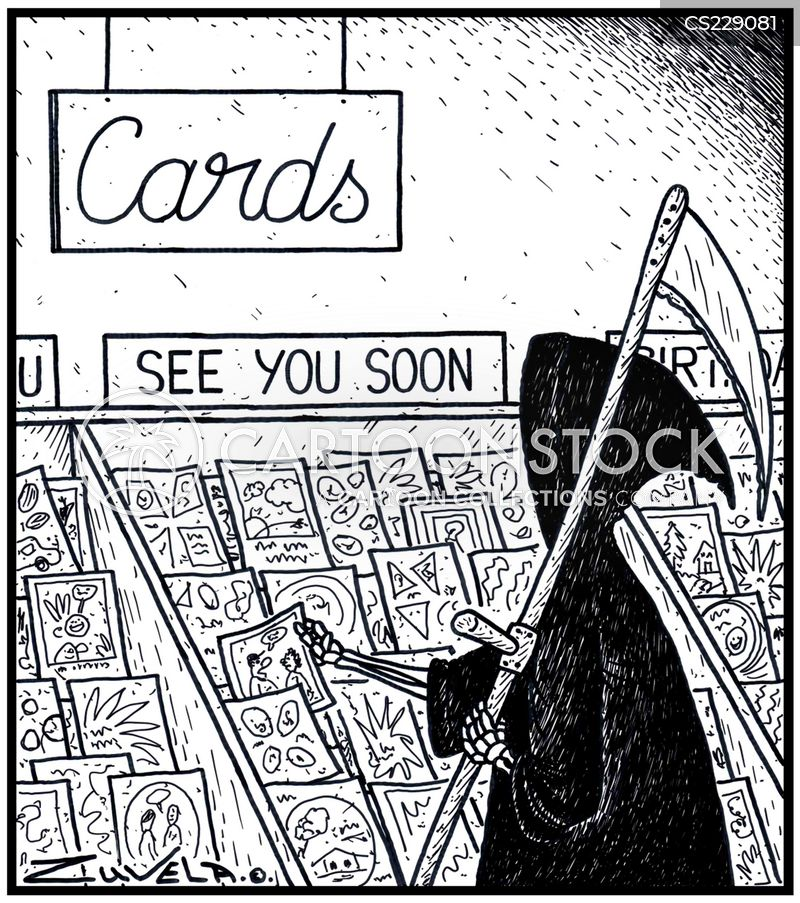 See you soon cartoons and comics funny pictures from cartoonstock the grim reaper picking out a greeting card for his next victim bookmarktalkfo Image collections
