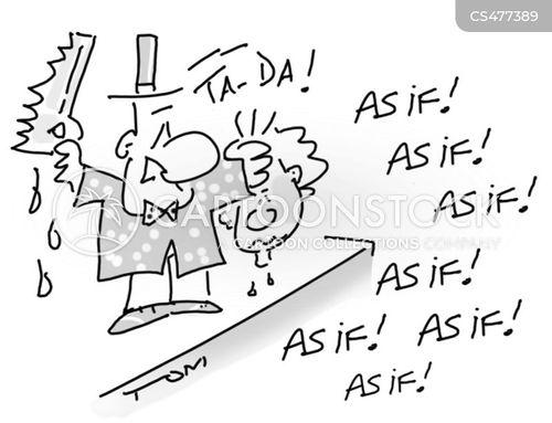 as if cartoon