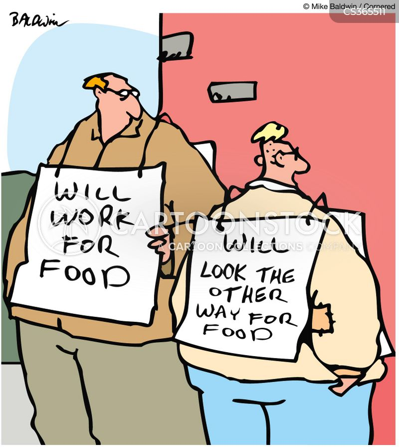will work for food will look the other way for food