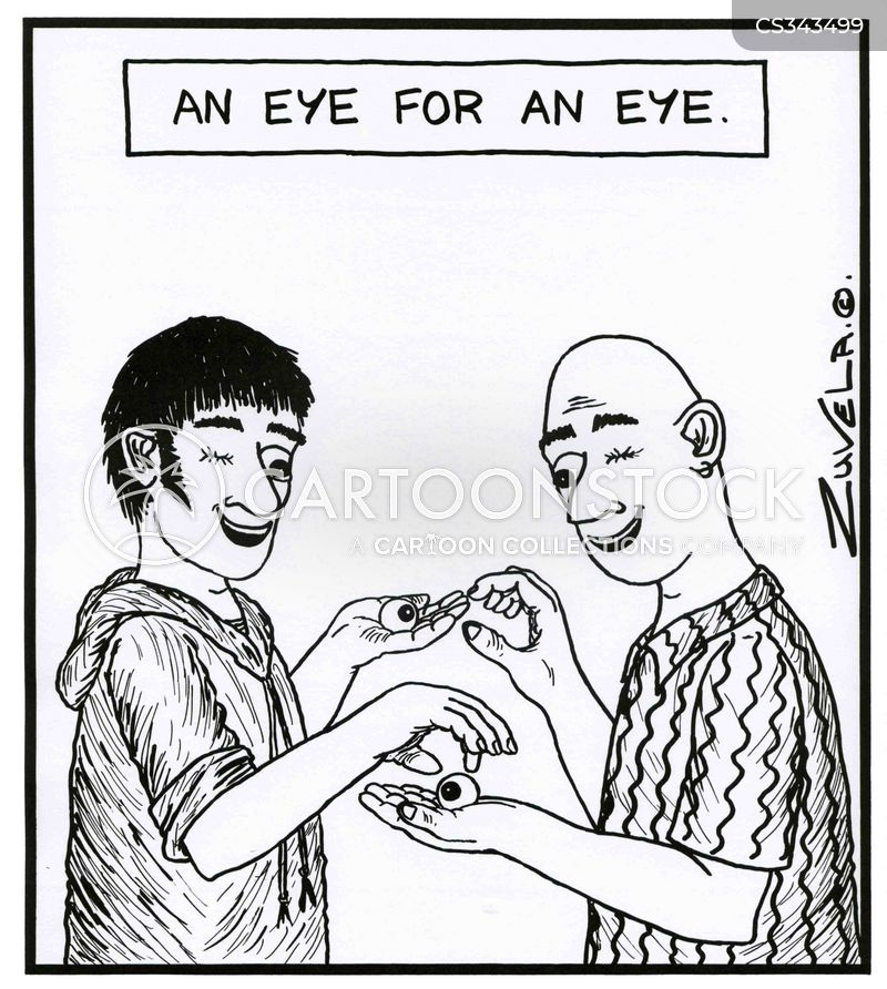 eye for an eye cartoon