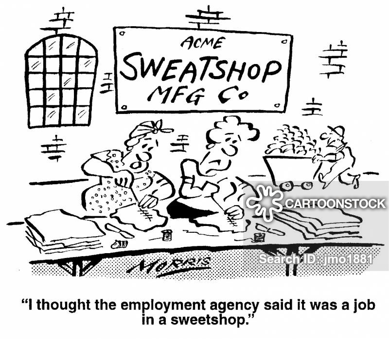 Sweat Shops cartoons, Sweat Shops cartoon, funny, Sweat Shops picture, Sweat Shops pictures, Sweat Shops image, Sweat Shops images, Sweat Shops illustration, Sweat Shops illustrations