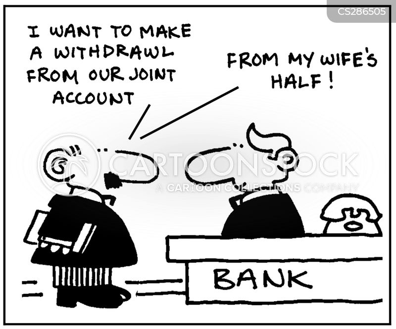 Joint Bank Account cartoons, Joint Bank Account cartoon, funny, Joint Bank Account picture, Joint Bank Account pictures, Joint Bank Account image, Joint Bank Account images, Joint Bank Account illustration, Joint Bank Account illustrations