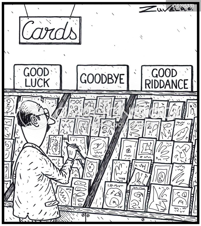 Good Riddance Cartoons and Comics - funny pictures from CartoonStock