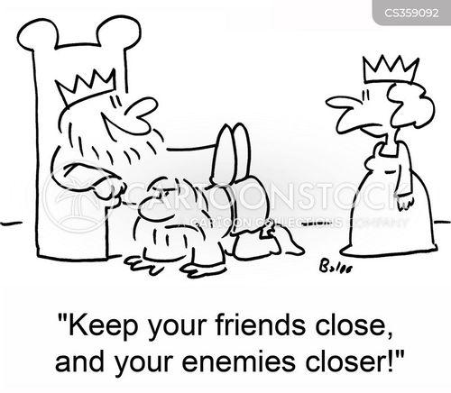 keep your friends close cartoon