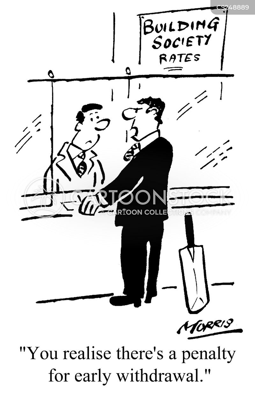 early withdrawals cartoon