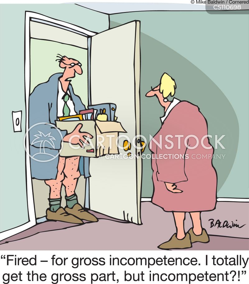gross incompetence cartoon