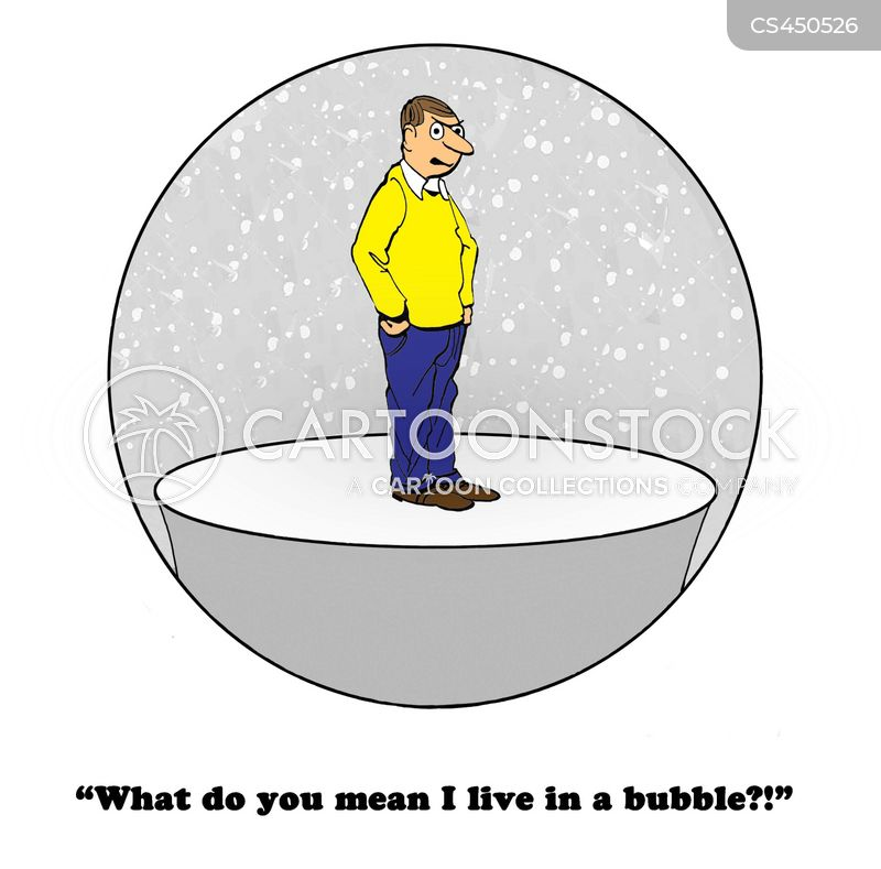 living in a bubble cartoon