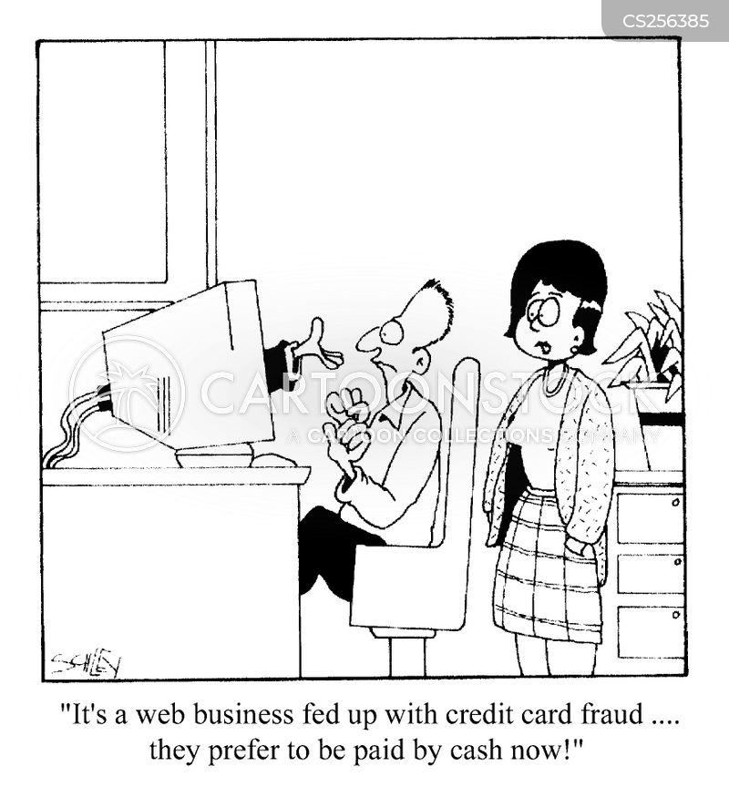 Credit card fraud cartoons and comics funny pictures from cartoonstock its a web business fed up with credit card fraud ey prefer to be paid by cash now colourmoves