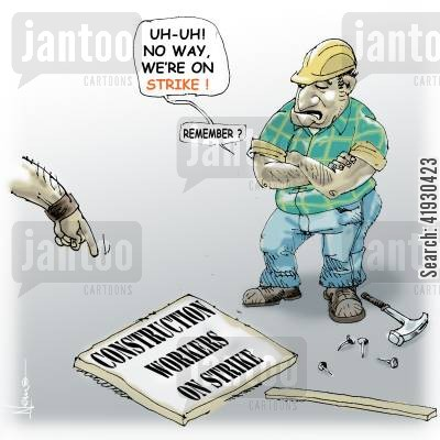 nails cartoon humor: Construction workers on Strike.