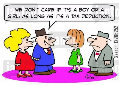 tax purpose cartoon humor: 'We don't care if it's a boy or a girl, as long as it's a tax deduction.'