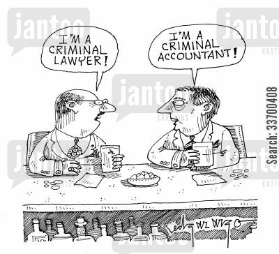 criminal lawyers cartoon humor: 'I'm a criminal lawyer.' 'I'm a criminal accountant.'