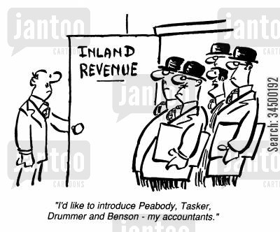 inland revene cartoon humor: I'd like to introduce Peabody, Tasker, Drummer and Benson - my accountants.