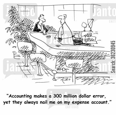 business error cartoon humor: Accounting makes a 300 million dollar error, yet they always nail me on my expense account.