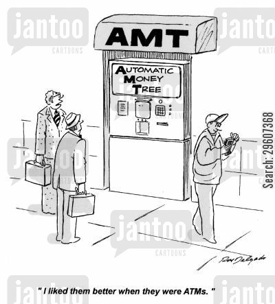 bank tellers cartoon humor: 'I liked them better when they were ATMs.'