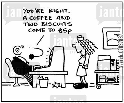 calculate cartoon humor:  'You're right, a coffee and biscuits come to 85p.'
