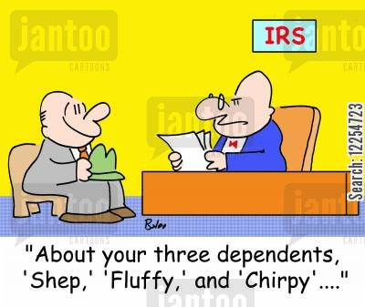 dependants cartoon humor: IRS, 'About your three dependents, 'Shep,' 'Fluffy,' and 'Chirpy'....'