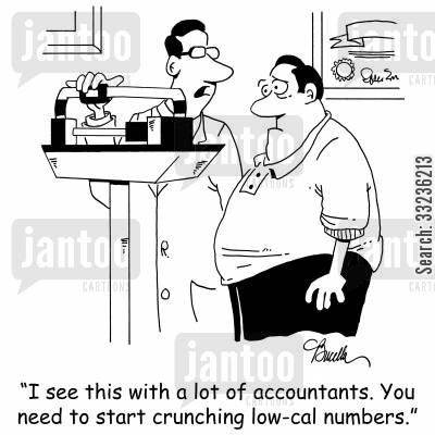 crunch numbers cartoon humor: 'I see this with a lot of accountants. You need to start crunching low-cal numbers.'