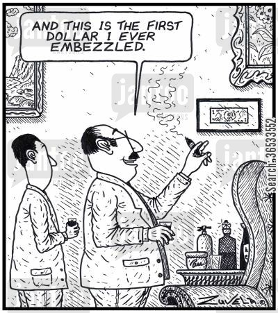 embezzling cartoon humor: Accountant: 'And this is the first dollar i ever embezzled.'