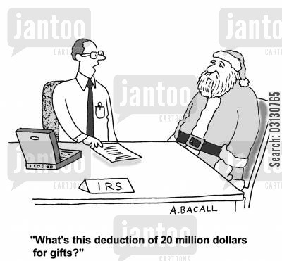 taxes cartoon humor: What's this deduction of $20 million for gifts?