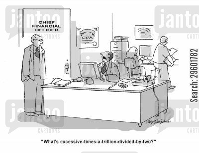 book keeping cartoon humor: 'What's excessive-times-a-trillion-divided-by-two?'