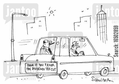 honking cartoon humor: 'Honk if you favor the dividends tax cut.'