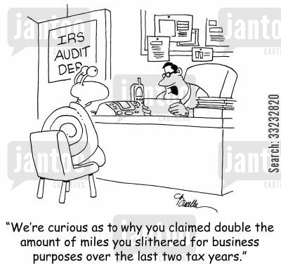 slither cartoon humor: 'We're curious as to why you claimed double the amount of miles you slithered for business purposes over the last two tax years?'