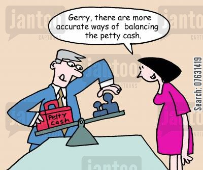 employ cartoon humor: Gerry, there are more accurate ways of balancing the petty cash.