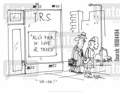 tax revenue cartoon humor: I.R.S.: 'All's fair in love & taxes'.