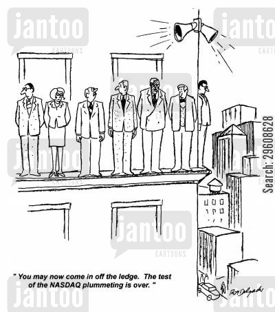 stock market crash cartoon humor: 'You may now come in off the ledge. The test of the NASDAQ plummeting is over.'