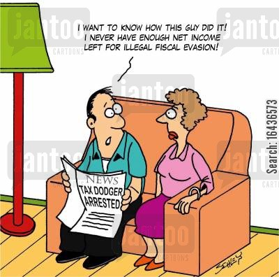 net income cartoon humor: I want to know how this guy did it! I never have enough net income left for illegal fiscal evasion!'