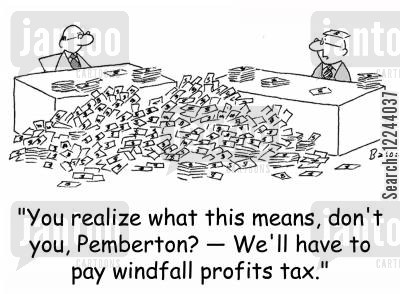 capital gains cartoon humor: 'You realize what this means, don't you, Pemberton? -- We'll have to pay windfall profits tax.'