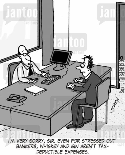 tax policies cartoon humor: 'I'm very sorry, sir. Even for stressed out bankers, whiskey and gin aren't tax-deductible expenses.'
