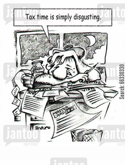 invoices cartoon humor: Tax time is simply disgusting.