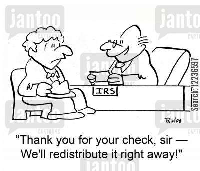redistribute cartoon humor: 'Thank you for your check, sir -- We'll redistribute it right away!'