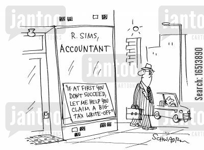 accountant companies cartoon humor: 'If at first you don't succeed, let me help you claim a big tax write-off.'