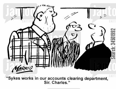 clearing cartoon humor: Sykes works in our accounts clearing department...