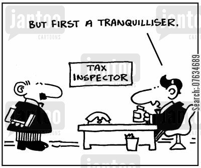 tranquilizer cartoon humor: Tax Inspector.