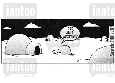 adoptions cartoon humor: 'Dad, am I adopted?'