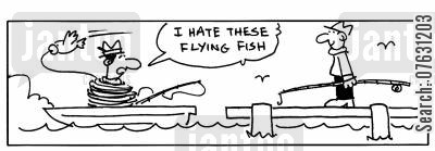 flying fish cartoon humor: I hate these flying fish