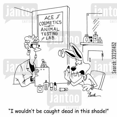 animal testing lab cartoon humor: 'I wouldn't be caught dead in this shade!'